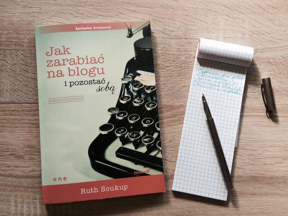 Jak zarabiać na blogu i pozostać sobą